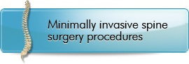 Minimally Invasive Spine Surgery Procedures - Kraus Back & Neck Institute